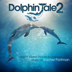 Dolphin Tale 2 OST