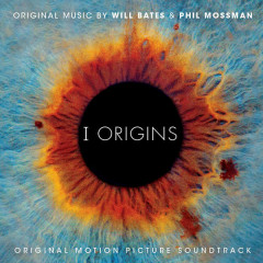 I Origins OST - Will Bates,Phil Mossman