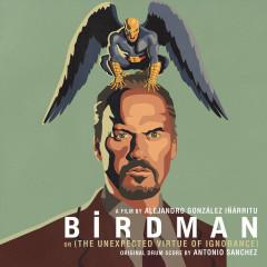 Birdman OST (P.1) - Antonio Sanchez