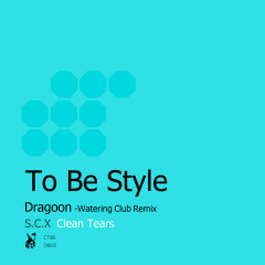 To Be Style - S.C.X