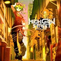 High Gain Street - Darvish-P,Keisuke.N,GUMI