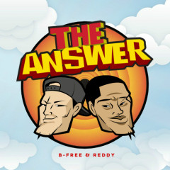 The Answer - B-Free,Reddy
