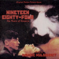 Nineteen Eighty-Four: The Music Of Oceania (Score) (P.1)