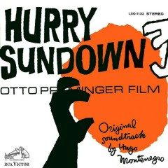 Hurry Sundown (Score)  - Hugo Montenegro