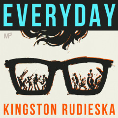 Everyday - Kingston Rudieska