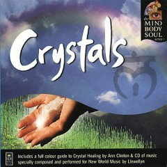 Crystals ~ The Mind Body and Soul Series