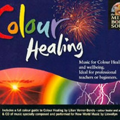 Colour Healing ~ The Mind Body and Soul Series