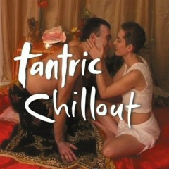 Tantric Chillout