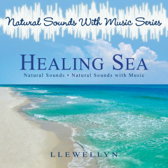 Natural Sounds With Music Series. Healing Sea