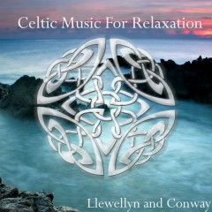 Celtic Music For Relaxation - Llewellyn & Juliana