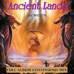 Ancient Lands Full Album Continuous Mix