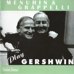 Menuhin And Grappelli Play Gershwin