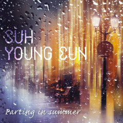 Parting In Summer - Suh Young Eun