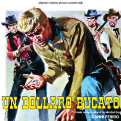 Un Dollaro Bucato (Blood For A Silver Dollar) OST