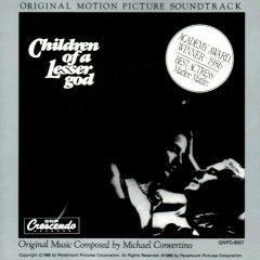 Children Of A Lesser God OST - Michael Convertino