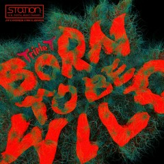 Born To Be Wild - Triple T