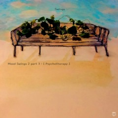 Mood Swings II Part. 3 : Psychotherapy (Mini Album) - Swings