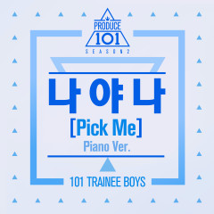 Pick Me (Piano Ver.) [Season 2] (Single) - PRODUCE 101