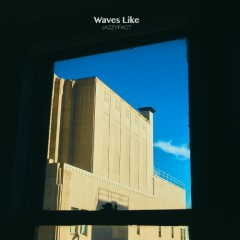 Waves Like (Mini Album)