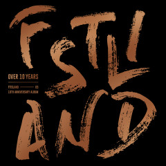 10th Anniversary Album 'Over 10 Year' - FT Island