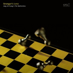 Stranger's Love – SM Station (Single) - Jang Jin Young, The Barberettes