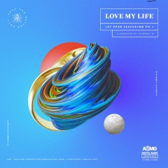 Love My Life (Single)