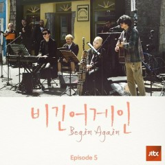 Begin Again - Episode 5 (Single)