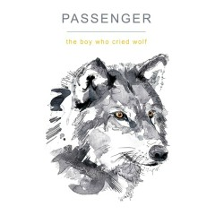 The Boy Who Cried Wolf - Passenger