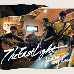 You're My Love (Single) - TheEastLight.