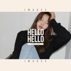 Hello Hello (Single) - Images