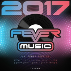 2017 Fever Music Festival (Single)