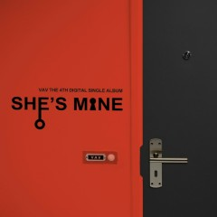 She's Mine (Single)