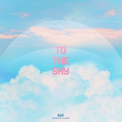 To The Sky (Single)
