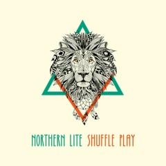 Shuffle Play - Northern Lite