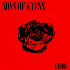 Sons Of Kyuss (Demos)
