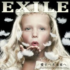 愛すべき未来へ / EXILE Ballad