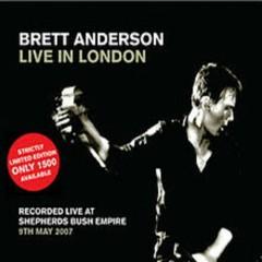 Live In London (CD2) - Brett Anderson