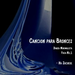 Cancion Para Bronces