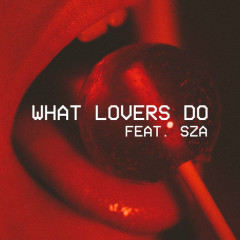 What Lovers Do (Single) - Maroon 5