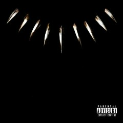 Black Panther OST - Kendrick Lamar, The Weeknd, SZA