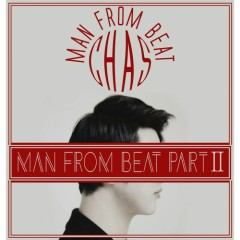 Man From Beat Part.2