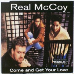 Come And Get Your Love (Remixes) - Real McCoy