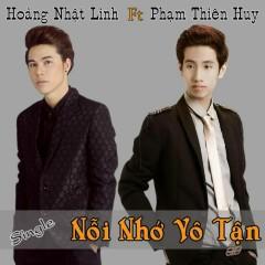 Nỗi Nhớ Vô Tận - Dương Nhất Linh,Phạm Thiên Huy