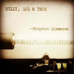 Silly, Sad & True