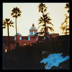 Hotel California (40th Anniversary Expanded Edition) (CD2) - Eagles