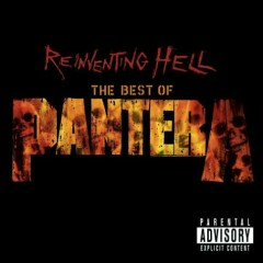Reinventing Hell The Best Of Pantera - Pantera