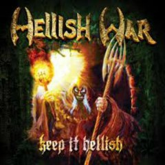 Keep It Hellish - Hellish War