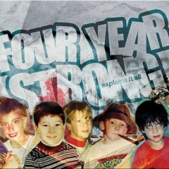 Explains It All - Four Year Strong
