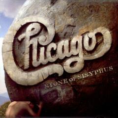 Chicago XXXII - Stone Of Sisyphus - Chicago
