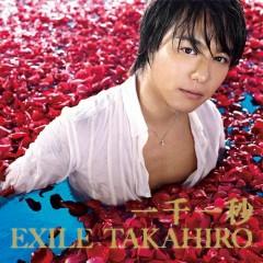 一千一秒 (Issen Ichibyo)  - EXILE TAKAHIRO